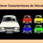 Alteração Característica de veículo Detran