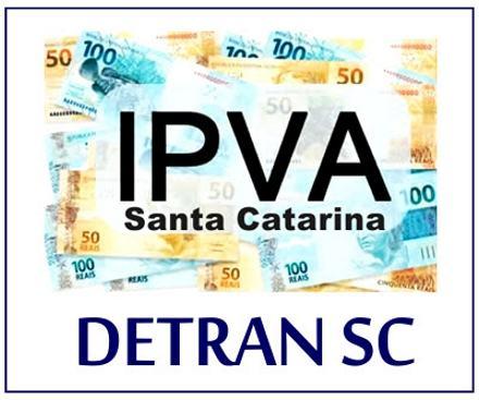 IPVA 2021 SC - Tabela, Valor, Consulta | Detran 2021